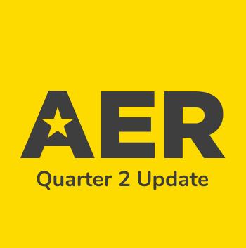 AER Quarter 2 Update